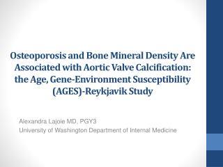 Alexandra Lajoie MD, PGY3 University of Washington Department of Internal Medicine