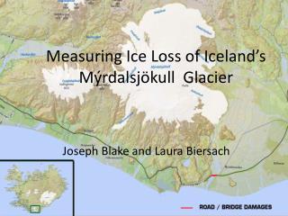 Measuring Ice  L oss of Iceland's  Mýrdalsjökull   Glacier