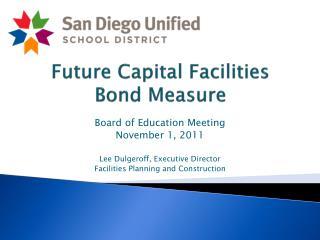 Future Capital Facilities Bond Measure