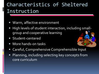 Characteristics of Sheltered Instruction