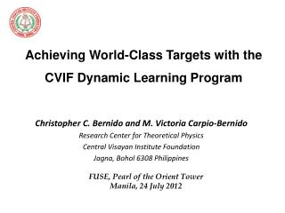 Achieving World-Class Targets with the  CVIF Dynamic Learning Program