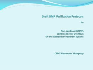 Draft Verification Protocols for Non-significant WWTPs