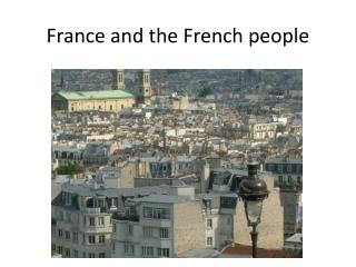 France and the French people