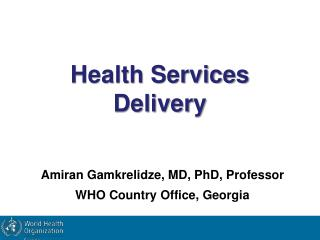 Health Services Delivery