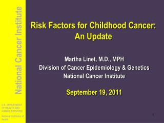 Risk Factors for Childhood Cancer: An Update