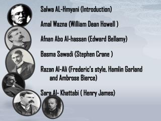 Salwa  AL- Hmyani  (Introduction) Amal Wazna  ( William Dean Howell  )