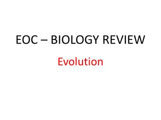 EOC – BIOLOGY REVIEW