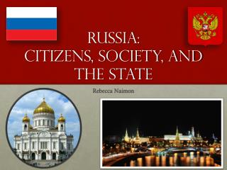 Russia: Citizens, Society, and the State