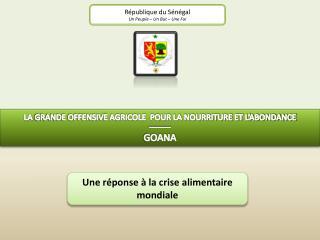 République du Sénégal Un Peuple – Un But – Une Foi