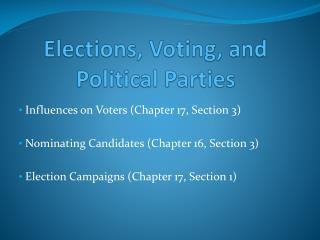 Elections, Voting, and Political Parties