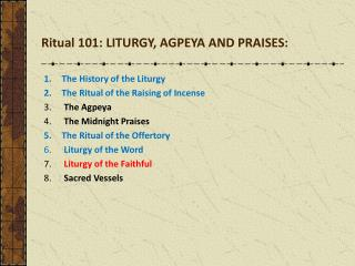 The  History of the Liturgy The  Ritual of the Raising of Incense The  Agpeya