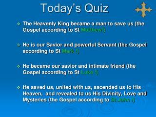 Today's Quiz