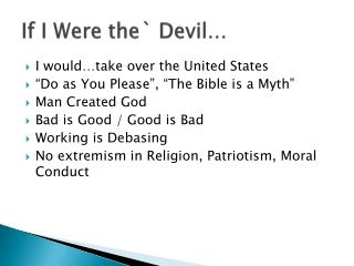 If I Were the` Devil…