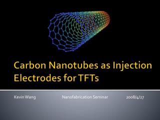 Carbon  Nanotubes  as Injection  Electrodes for TFTs