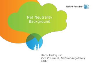 Net Neutrality Background