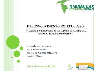 Ricardo  Abramovay Arilson Favareto Maria do Carmo Oliveira Beatriz  Saes