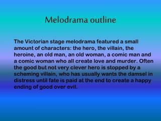 Melodrama outline