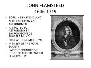 JOHN FLAMSTEED 1646-1719