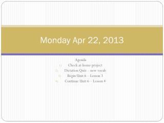 Monday Apr 22, 2013