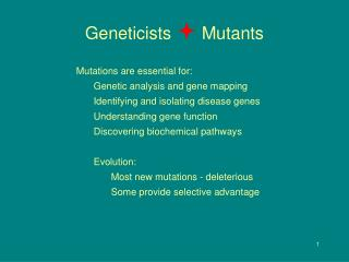Geneticists   Mutants