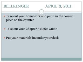 Bellringer		April  8,  2011