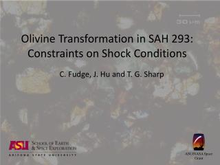 Olivine Transformation in SAH 293: Constraints on Shock Conditions