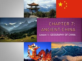 Chapter 7: Ancient  cHINA