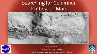 Searching for Columnar Jointing on Mars