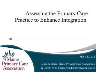 Assessing the Primary Care Practice to Enhance Integration
