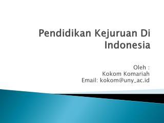 Pendidikan Kejuruan  Di  Indonesia