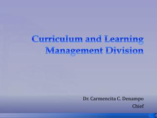 Curriculum and Learning Management Division