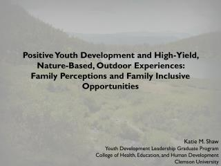 Katie M. Shaw Youth Development Leadership Graduate Program