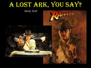 A Lost Ark, You Say?