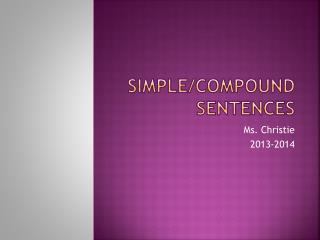 Simple/Compound Sentences