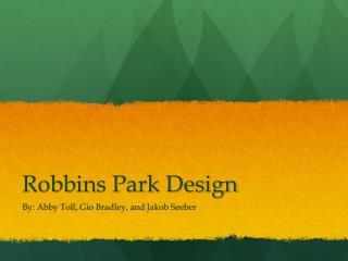 Robbins Park Design