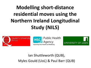Modelling short-distance residential moves using the Northern Ireland Longitudinal Study (NILS)