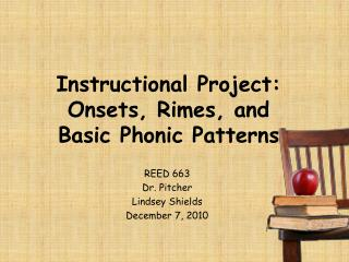 Instructional Project: Onsets, Rimes, and  Basic Phonic Patterns
