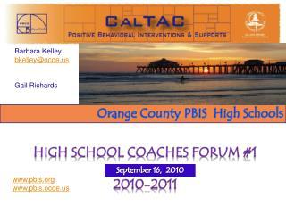 High School Coaches Forum #1 2010-2011