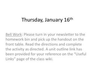 Thursday, January 16 th