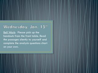 Wednesday, Jan. 15 th