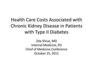 Health Care Costs Associated with Chronic Kidney Disease in Patients with Type II Diabetes