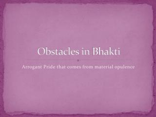 Obstacles in  Bhakti