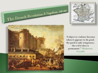The French Revolution & Napoleon,  1789-1815