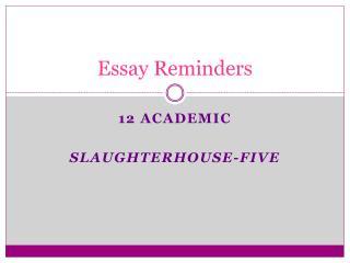 Essay  Reminders