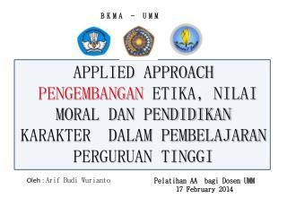 Pelatihan  AA   bagi Dosen  UMM 17 February 2014