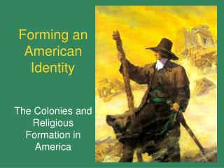 Forming an American Identity
