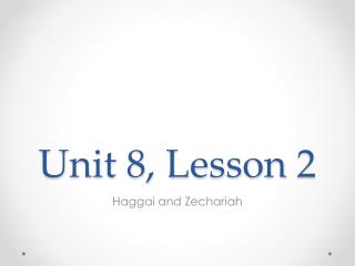 Unit 8, Lesson 2