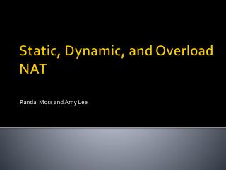 Static, Dynamic, and Overload NAT