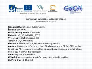 Gymnázium a obchodní akademie Chodov Smetanova 738, 357 35 Chodov