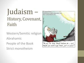 Judaism –  History, Covenant, Faith